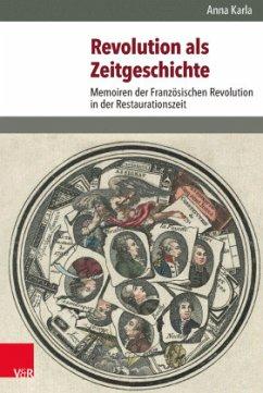 Revolution als Zeitgeschichte - Karla, Anna