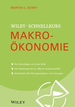 Wiley Schnellkurs Makroökonomie