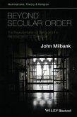 Beyond Secular Order: The Representation of Being and the Representation of the People