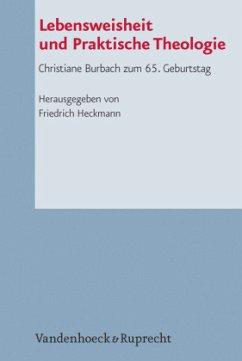 Lebensweisheit und Praktische Theologie