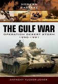 Gulf War: Operation Desert Storm 1990-1991