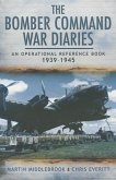The Bomber Command War Diaries: An Operational Reference Book