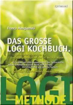 Das große LOGI-Kochbuch - Mangiameli, Franca
