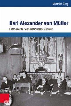 Karl Alexander von Müller - Berg, Matthias