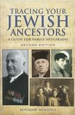 Tracing Your Jewish Ancestors: A Guide for Family Historians