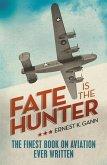 Fate is the Hunter (eBook, ePUB)