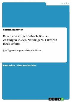 Rezension zu: Schönbach, Klaus - Zeitungen in den Neunzigern: Faktoren ihres Erfolgs