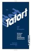 Der Tatort und die Philosophie (eBook, ePUB)