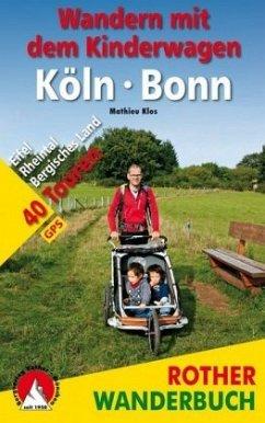 Wandern mit dem Kinderwagen Köln - Bonn