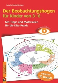 Auf einen Blick! Der Beobachtungsbogen für Kinder von 3-6 - Schlaaf-Kirschner, Kornelia