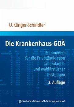 Die Krankenhaus-GOÄ - Klinger-Schindler, Ursula