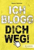 Ich blogg dich weg! (eBook, ePUB)