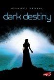 Dark Destiny / Joy und Neél Bd.2 (eBook, ePUB)