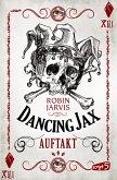 Auftakt / Dancing Jax Bd.1 (eBook, ePUB)