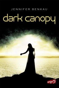 Dark Canopy / Joy und Neél Bd.1