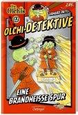 Eine brandheiße Spur / Olchi-Detektive Bd.12