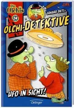 Ufo in Sicht! / Olchi-Detektive Bd.14 - Dietl, Erhard; Iland-Olschewski, Barbara