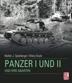 Panzer I + II und ihre Abarten - Spielberger, Walter J.