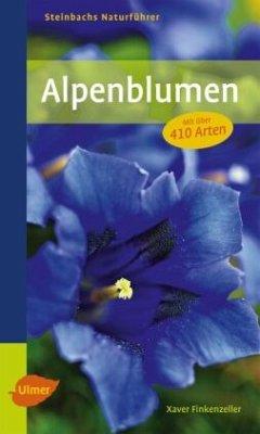 Steinbachs Naturführer Alpenblumen - Finkenzeller, Xaver
