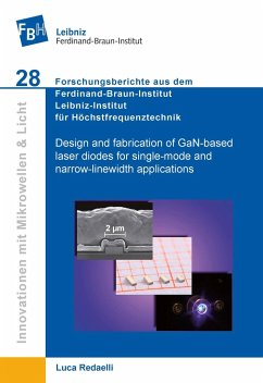 Design and fabrication of GaN-based laser diodes for single-mode and narrow-linewidth applications - Redaelli, Luca
