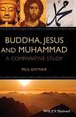 Buddha, Jesus, Muhammad