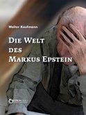 Die Welt des Markus Epstein (eBook, ePUB)