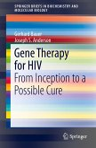 Gene Therapy for HIV