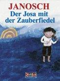 Der Josa mit der Zauberfiedel (eBook, ePUB)