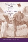 Elizabeth Sinkler Coxe's Tales from the Grand Tour, 1890-1910 (eBook, ePUB)