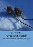 Kaviar zum Frühstück (eBook, ePUB)