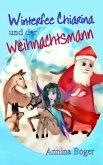 Winterfee Chiarina und der Weihnachtsmann (eBook, ePUB)