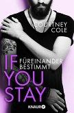 If you stay - Füreinander bestimmt / Beautifully Broken Bd.1 (eBook, ePUB)