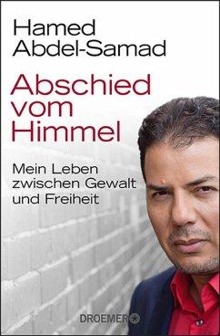 Abschied vom Himmel (eBook, ePUB) - Abdel-Samad, Hamed
