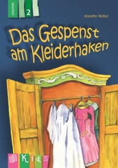 KidS Klassenlektüre: Das Gespenst am Kleiderhaken. Lesestufe 2 - Weber, Annette
