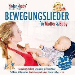 Bewegungslieder Für Mutter & Baby (Fitdankbaby)