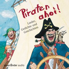 Piraten ahoi!, 1 Audio-CD - Kohlhepp, Bernd; Neuhaus, Klaus