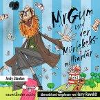 Mr Gum und der Mürbekeksmilliardär / Mr Gum Bd.2 (1 Audio-CD)