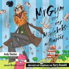 Mr Gum und der Mürbekeksmilliardär / Mr Gum Bd.2 (1 Audio-CD) - Stanton, Andy