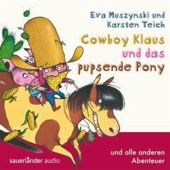 Cowboy Klaus und das pupsende Pony... und alle ...