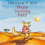 Hupp Tsching Pau!, 1 Audio-CD