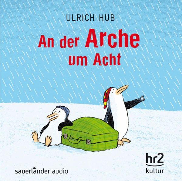 an der arche um acht 1 audio cd von ulrich hub h rb cher portofrei bei b. Black Bedroom Furniture Sets. Home Design Ideas