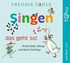Singen - das geht so!, 1 Audio-CD