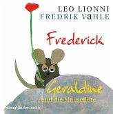 Frederick / Geraldine und die Mauseflöte, 1 Audio-CD