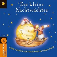 Der kleine Nachtwächter, 1 Audio-CD - Ruck-Pauquèt, Gina; Moekaars, Stijn; Kaléko, Mascha