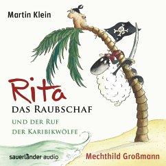 Rita das Raubschaf und der Ruf der Karibikwölfe / Rita das Raubschaf Bd.2 (2 Audio-CDs) - Klein, Martin