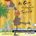 Mr Gum und der fliegende Tanzbär / Mr Gum Bd.5 (1 Audio-CD)