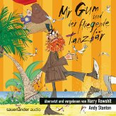 Mr Gum und der fliegende Tanzbär / Mr Gum Bd.5 (1 Audio-CD)