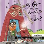 Mr Gum und die Kristalle des Unheils / Mr Gum Bd.4 (1 Audio-CD)
