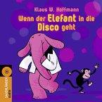 Wenn der Elefant in die Disco geht, 1 Audio-CD