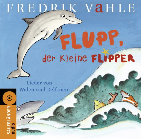 flupp der kleine flipper audio cd von fredrik vahle. Black Bedroom Furniture Sets. Home Design Ideas